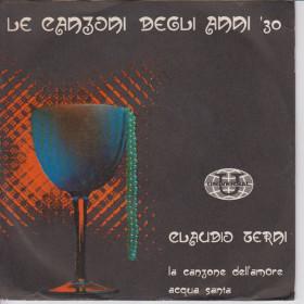 Claudio Terni 45 Giri Le Canzoni Dell'Amore / Acqua Santa DN 427 Nuovo