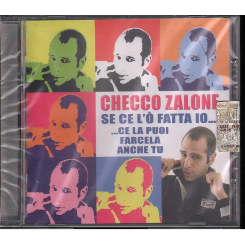 Checco Zalone CD Se Ce l'o' Fatta Io Ce La Puoi Nuovo Sigillato 8027851204021