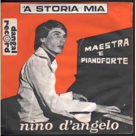 """Nino D'Angelo Vinile 45 Giri 7"""" 'A Storia Mia / Maestra 'E Pianoforte Nuovo"""