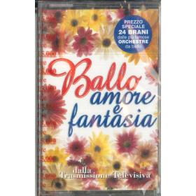 AA.VV MC7 Balla Amore E Fantasia / RTI 20584 Sigillata 8012842205842