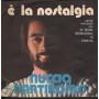 """Nuccio Bartiromo Vinile 7"""" 45 giri E' La Nostalgia / Al Posto Tuo C'è Lei"""
