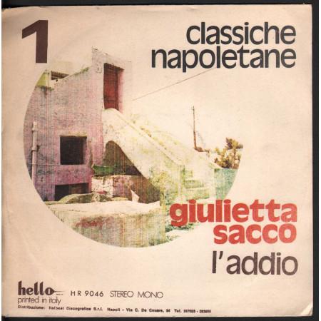 """Giulietta Sacco Vinile 7"""" 45 L'Addio / 'A 'Nfrascata - Hello HR 9046 Nuovo"""