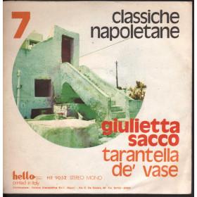 "Giulietta Sacco Vinile 7"" Mandulinata A Napule / Tarantelle De' Vase Hello Nuovo"