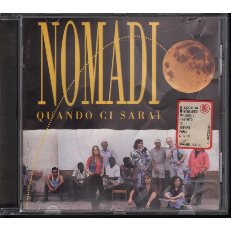 Nomadi - CD Quando Ci Sarai Bollimo SIAE Bianco Sigillato 0706301582923