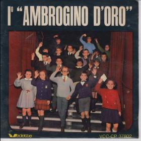 "I° - 1 Ambrogio D'Oro Vinile 33 giri 7"" Cantata dai Bambini Nuovo"
