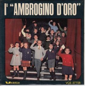 """I° - 1 Ambrogino D'Oro Vinile 33 giri 7"""" Cantata dai Bambini Nuovo VCC-CP 37808"""