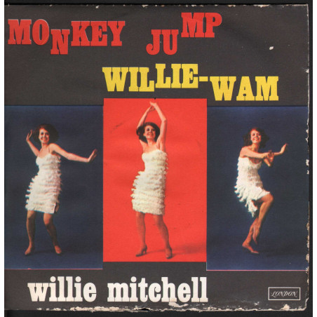 "Willie Mitchell ‎Vinile 45giri 7"" Monkey Jump / Willie-Wam - London Nuovo"