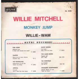 "Willie Mitchell Vinile 45giri 7"" Monkey Jump / Willie-Wam Nuovo HL1575"