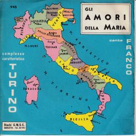 """Franco Comp. Turino Vinile 7"""" 45 giri Gli Amori Della Maria GMSC Nuovo"""