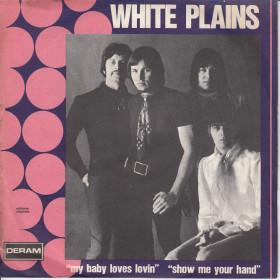 "White Plains Vinile 7"" 45 Giri My Baby Loves Lovin' - Deram Nuovo"