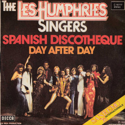The Les Humphries Singers 45 giri Spanish Discotheque / Day After Day - Decca Nuovo