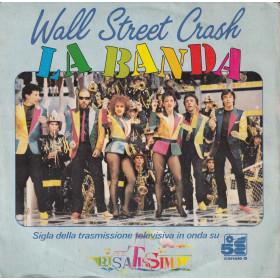 "Wall Street Crash Vinile 7"" 45 giri La Banda / Blue - Magnet Nuovo"
