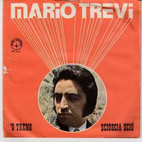 """Mario Trevi Vinile 7"""" 45 giri 'O Treno / Scioscia Sciò - Polifon Nuovo"""
