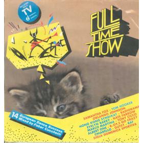 AA.VV. Lp Vinile Full Time Show / Full Time Records FTM 31745 Sigillato