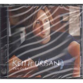 Keith Urban  CD Days Go By  Nuovo Sigillato 0724347758225