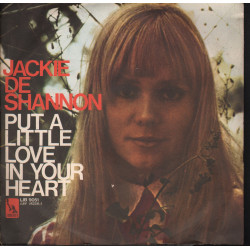Jackie DeShannon Vinile 7 45 Put A Little Love In Your Heart / Liberty Nuovo
