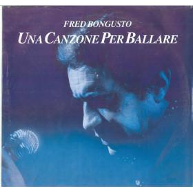 Fred Bongusto Lp Vinile Una Canzone Per Ballare / Five LP FM 18005 Sigillato