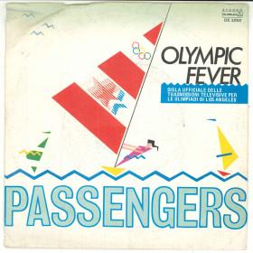 """Passengers Vinile 7"""" 45 giri Olympic Fever - Durium DE 3250 Nuovo"""