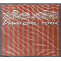 Alexia ‎Cd'S Singolo Dimmi Come (Remix) Epic Sigillato 5099767268223