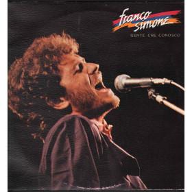 Franco Simone Lp Vinile Gente Che Conosco / WEA FS 9004 Sigillato
