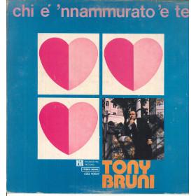 Tony Bruni Lp Vinile Chi E' 'Nammurato 'E Te / Phonotype AZQ40027 Nuovo