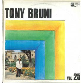 Tony Bruni Lp Vinile Tony Bruni Vol 25 / Phonotype AZQ40080 Nuovo