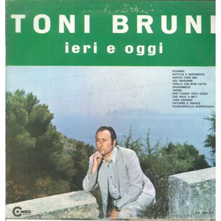 Tony Bruni Lp Vinile Ieri E Oggi / Combo Record LP 20144 Nuovo