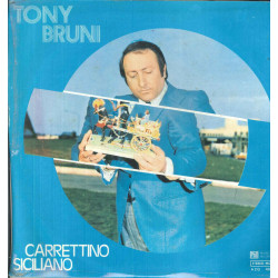 Tony Bruni Lp Vinile Carrettino Siciliano / Phonotype AZQ 40032 Nuovo