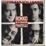 Rokko E I Suoi Fratelli Lp Vinile Sopravvoliamo / Polydor 513 558-2 Nuovo