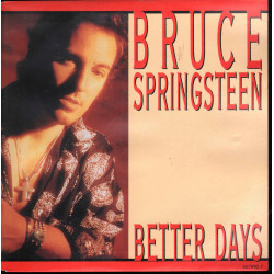 "Bruce Springsteen Vinile 7"" 45 giri Better Days / Columbia ‎657890 7 Nuovo"
