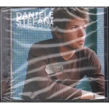 Daniele Stefani CD Adesso O Mai Nuovo Sigillato 0094633022829