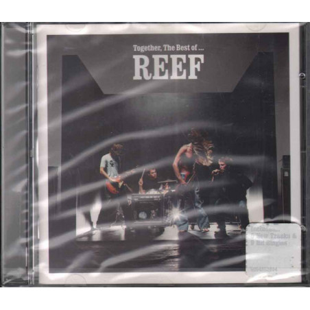 Reef  CD Together, The Best Of... Nuovo Sigillato 5099750943526