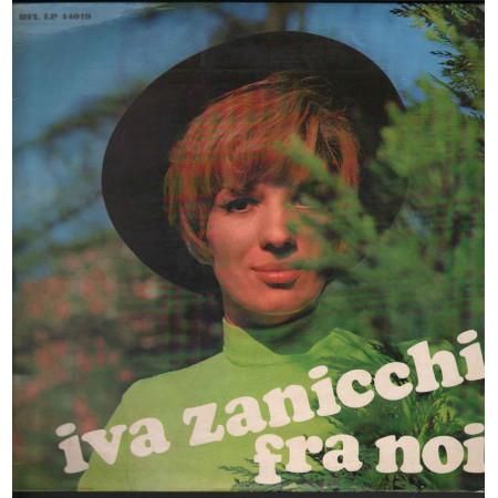 Iva Zanicchi Lp Vinile Fra Noi / Rifi RFL LP 14019 Nuovo