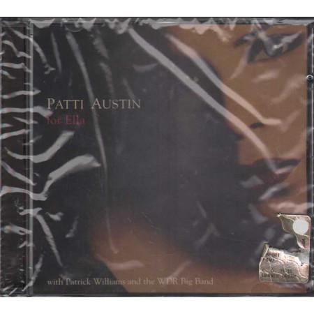 Patti Austin CD For Ella Nuovo Sigillato 0013431750321