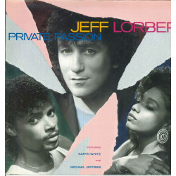 Jeff Lorber Feat Karyn White - Michael Jeffries Lp Vinile Private Passion Nuovo