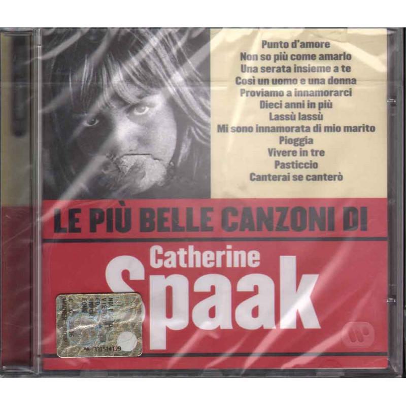 Catherine Spaak CD Le Piu' Belle Canzoni Di Nuovo Sigillato 5051011231827