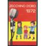 AA.VV MC7 Zecchino D'Oro 1972 / Fonola - c.452 Nuova