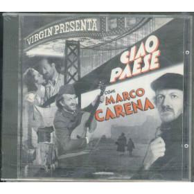 Marco Carena CD Ciao Paese / Virgin Italia Timbro SIAE A Secco Sigillato