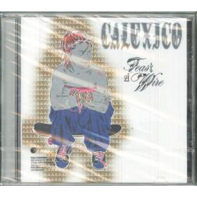 Calexico CD Feast Of Wire / EMI Labels 7243 5 80470 2 8 Sigillato