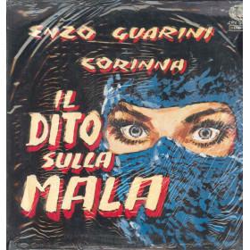 Enzo Guarini / Corinna Lp Vinile Il Dito Sulla Mala / Universal LPX 50024 Nuovo