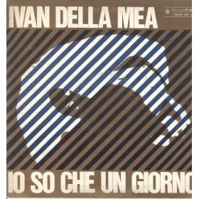 Ivan Della Mea Lp Vinile Io So Che Un Giorno / Dischi Del Sole DS 122/24 Nuovo