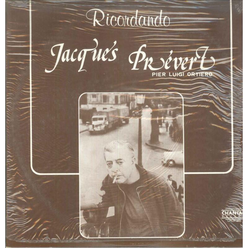 Pier Luigi Ortiero Lp Vinile Ricordando Jacques Prevert / Chanta Sigillato