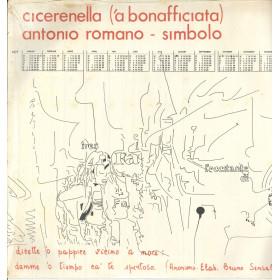 Antonio Romano / Simbolo Lp Vinile Cicerenella ('a bonofacciata) Sigillato