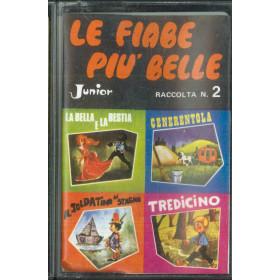 AA.VV MC7 Le Fiabe Piu Belle N 2 / JR-F 02008 Nuova