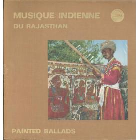 AAVV Lp Musique Indienne Du Rajasthan Painted Ballads / Ocora OCR 26 Sigillato