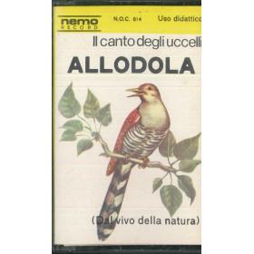 Il Canto Degli Uccelli MC7 Allodola / N.O.C 014 Nuova