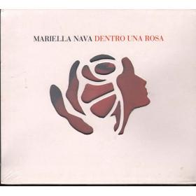 Mariella Nava CD Dentro Una Rosa / NAR 10307 2 Sigillato