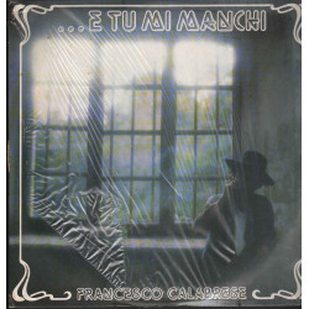 Francesco Calabrese Lp E Tu Mi Manchi / Free Interfonia ITF 120001 Sigillato