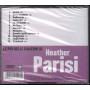Heather Parisi CD Le Piu' Belle Canzoni Di Sigillato 5051011100925