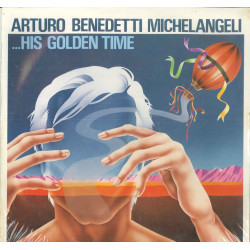 Arturo Benedetti Michelangeli Lp Vinile His Golden Time / Oversea Sigillato